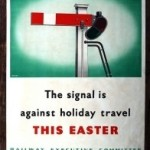 Original World War Two Poster, 'The signal is against holiday travel this Easter'